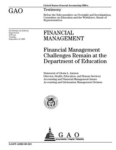 Financial Management: Financial Management Challenges Remain at the Department of Education