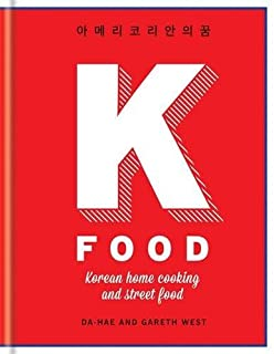 Book Cover: K-Food: Korean Home Cooking and Street Food