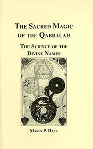 Sacred Magic of the Qabbalah