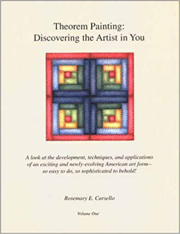 Theorem Painting : Discovering the Artist in You (Theorem Painting: Discovering the Artist in You, Vol. One)