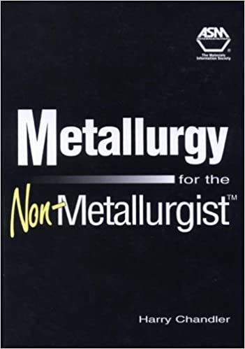 Download online Metallurgy for the Non-Metallurgist (#06169G) PDF, azw (Kindle)