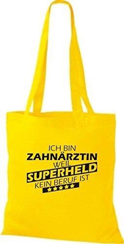 Shirtstown Bolso de tela Estoy Dentista, weil Superheld sin Trabajo ist amarillo dorado