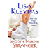 Smooth Talking Stranger: A Novel (Travis Book 3)