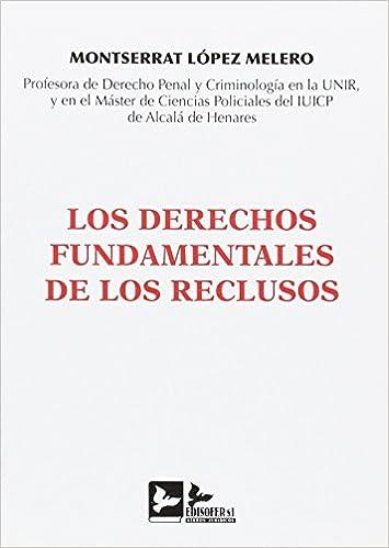 Amazon.com: Los Derechos Fundamentales de los reclusos ...