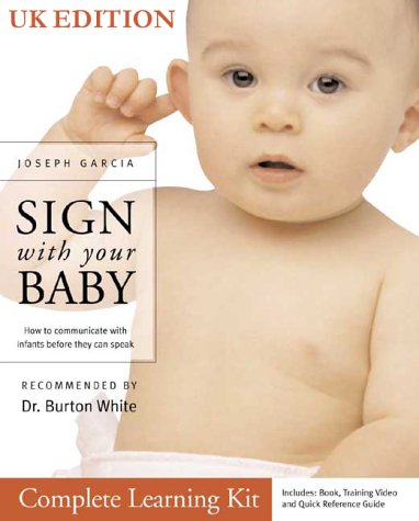 Download Sign With Your Baby Complete Learning Kit - UK Edition (Book, Training Video, Quick Reference Guide & BSL Booklet Combination) pdf epub