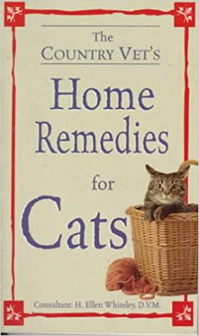 The Country Vet's Book of Home Remedies for Cats: Consumer