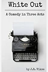 White Out: A Comedy in Three Acts Paperback