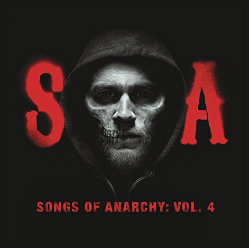 Songs of Anarchy, Vol. 4 (Music from Sons of -