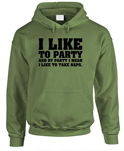 I LIKE TO PARTY - funny frat joke Pullover Hoodie, 3XL, Military