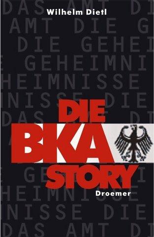 Die BKA-Story