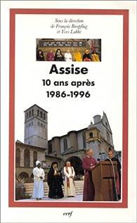 Assise, dix ans après, 1986-1996 par François Boespflug
