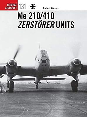 Me 210/410 Zerstörer Units (Combat Aircraft)