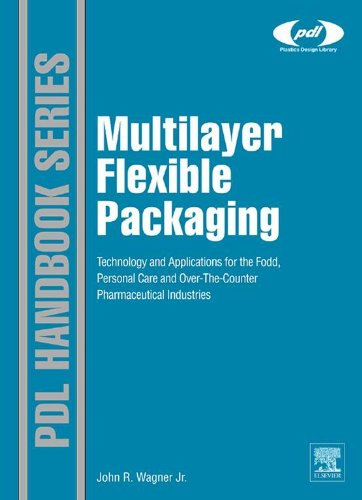 Over The Counter Pharmaceuticals (Multilayer Flexible Packaging: Technology and Applications for the Food, Personal Care, and Over-the-Counter Pharmaceutical Industries (Plastics Design)