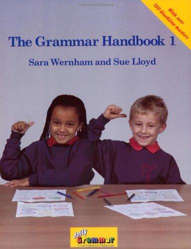 The Grammar Handbook 1: A Handbook for Teaching Grammar and Spelling (Jolly Grammer)