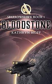 Bloodstone: Sparrowhawk Book 1