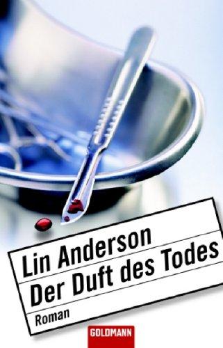 https://www.amazon.de/Duft-Todes-Roman-Lin-Anderson/dp/3442464706/ref=sr_1_5?s=books&ie=UTF8&qid=1501618232&sr=1-5&keywords=der+duft+des+todes