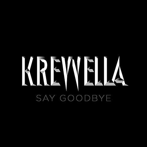 Say Goodbye [Explicit]