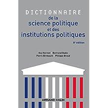 Dictionnaire de la science politique et des institutions politiques - 8e édition (French Edition)