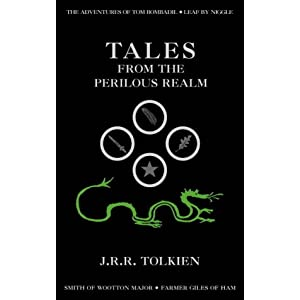 Tales from the perilous realm par Tolkien