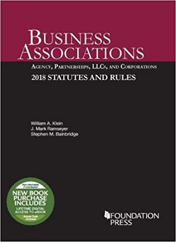 Business Associations: Agency, Partnerships, LLCs, and Corporations
