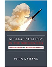 Nuclear Strategy in the Modern Era: Regional Powers and International Conflict: 143