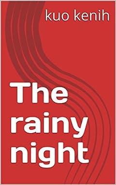 The rainy night