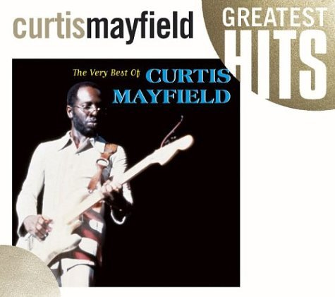 Curtis Mayfield - The Essential Curtis Mayfield - Zortam Music