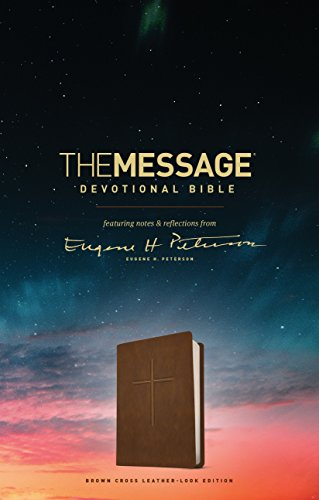 (The Message Devotional Bible, Brown Cross (Leather-Look, Brown): featuring notes & reflections from Eugene H. Peterson )