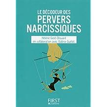 Petit Livre de - Le décodeur des pervers narcissiques (Hors collection) (French Edition)
