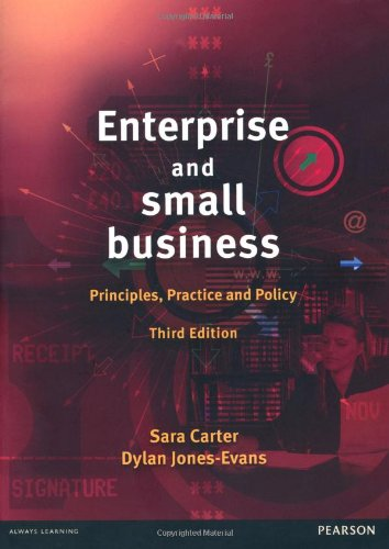 Enterprise and Small Business: Principles, Practice and Policy