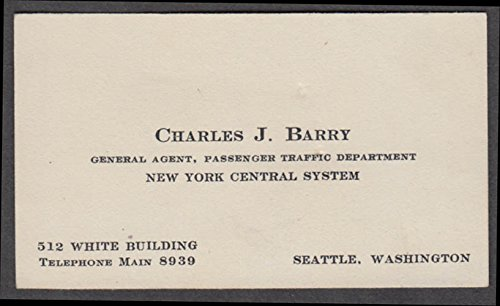 New York Central Rr Agent Charles J Barry Business Card Seattle Wa