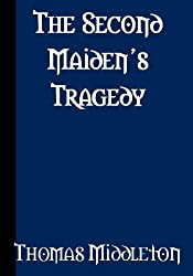 The Second Maiden's Tragedy