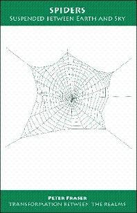 Spiders: Suspended Between Earth and Sky (Transformation Between the Realms) (Transformation Between the Realms)