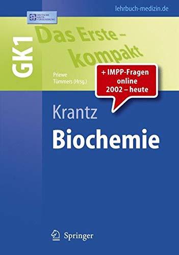 Das Erste - kompakt: Biochemie - GK1 (Springer-Lehrbuch)