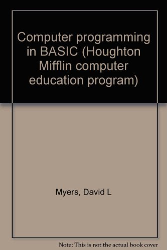 Computer programming in BASIC (Houghton Mifflin computer education program)