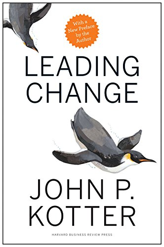 (Leading Change, With a New Preface by the Author)
