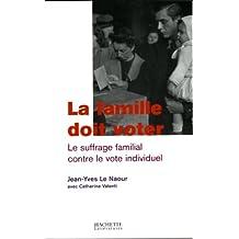 La famille doit voter (Histoire) (French Edition)