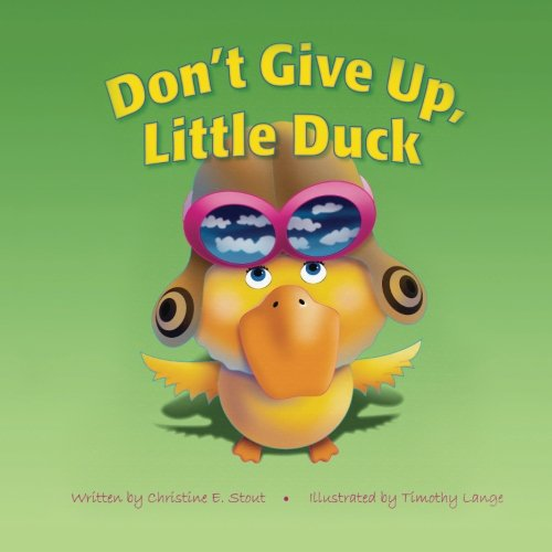 Don't Give Up, Little Duck! pdf
