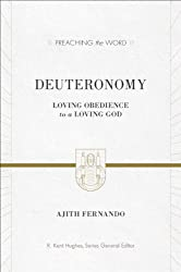 Deuteronomy: Loving Obedience to a Loving God (Preaching the Word)