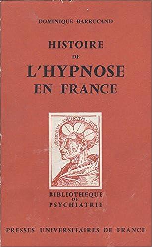 Lire en ligne Histoire de l'hypnose en France pdf, epub