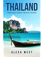 Thailand: The Solo Girl's Travel Guide