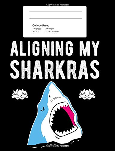 College Ruled: Blank Lined Shark Journal Gift For the Yogi That Loves to Align Their Sharkras. Perfect For Class Notes and The Week of Sharks. pdf