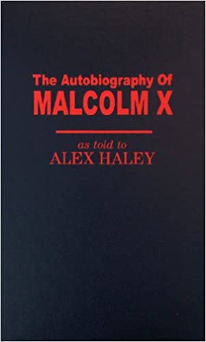 The autobiography of malcolm x alex haley malcolm x 9780891902164 the autobiography of malcolm x by alex haley fandeluxe Gallery