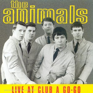 The Animals - Live at the Club A GoGo - Zortam Music