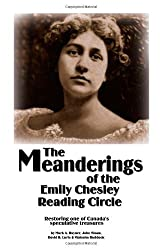 The Meanderings of the Emily Chesley Reading Circle by Mark A. Rayner (2006-07-06)