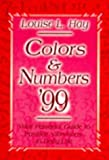 Colors and Numbers '99, Louise L. Hay, 1561704911