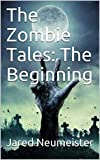 The Zombie Tales: The Beginning