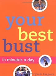 Your Best Bust: In Minutes a Day
