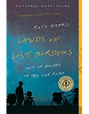 Lands of Lost Borders: Out of Bound on the Silk Road