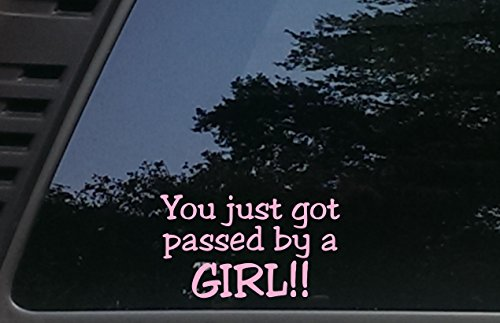 You just got passed by a GIRL!! - pink - 6